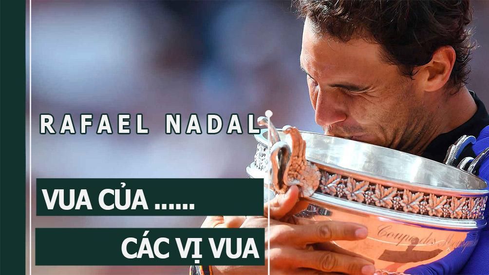 Nadal vô địch Roland Garros 2017: Hoàng đế bất tử - 1