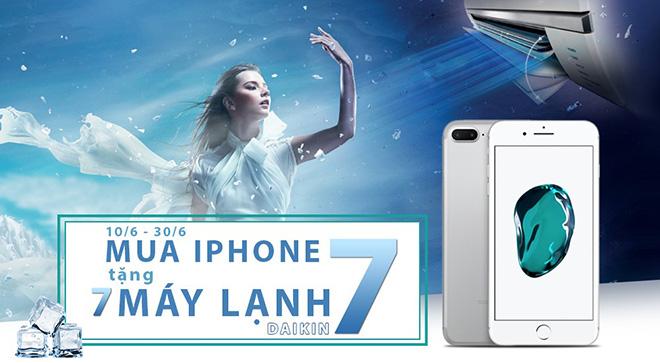 Mua iPhone 7 tặng máy lạnh Daikin - 1