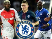 Bóng đá - Chelsea xây Dream Team 5 sao 300 triệu bảng: Giấc mơ bá chủ