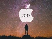 Bật mí những siêu phẩm của Apple trong năm 2017?