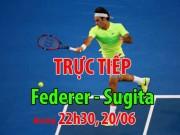 Thể thao - Chi tiết Federer - Yuichi Sugita: Đầu xuôi chờ đuôi lọt (KT)
