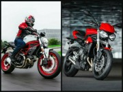 Thế giới xe - Chọn mua Ducati Monster 797 hay Triumph Street Triple S?