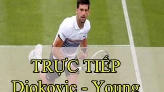 Chi tiết Djokovic - Young: Loạt tie-break định đoạt (KT)