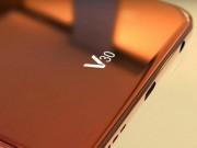 Dế sắp ra lò - LG V30 không có màn hình phụ, dùng màn hình OLED cao cấp