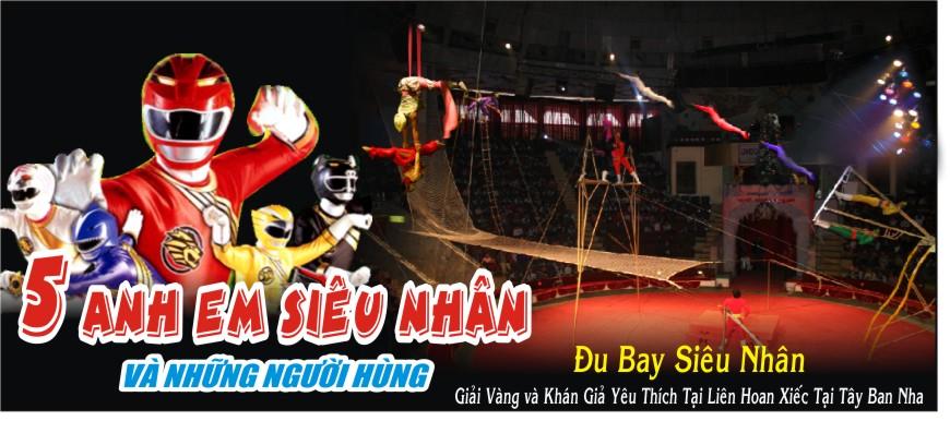 5 anh em siêu nhân và thế hệ vàng xiếc Việt Nam - 10