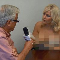 Clip nữ nhà báo ngực trần phỏng vấn