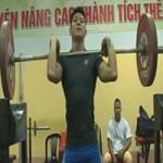Thể thao - Cử tạ mong HCV Asiad 17: Dõi theo Thạch Kim Tuấn