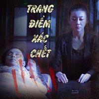 Lịch chiếu phim rạp Quốc gia từ 22/8-28/8: Trang điểm xác chết
