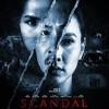 Lịch chiếu phim rạp tại TP.HCM từ 29/8-4/9: Scandal: Hào quang trở lại