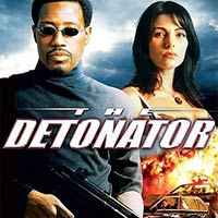 Cinemax 4/9: The Detonator