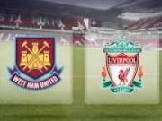 Bóng đá - West Ham - Liverpool: Hành quân nhọc nhằn