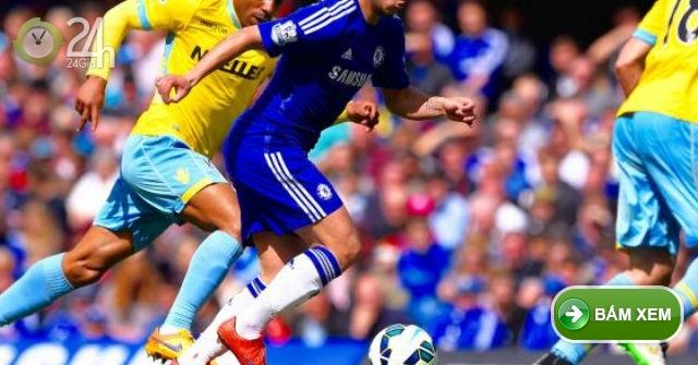 Trực tiếp Chelsea vs Crystal Palace, Xem video trực tuyến