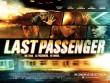 Trailer phim: Last Passenger