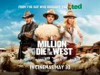 HBO 8/10: A Million Ways To Die In The West