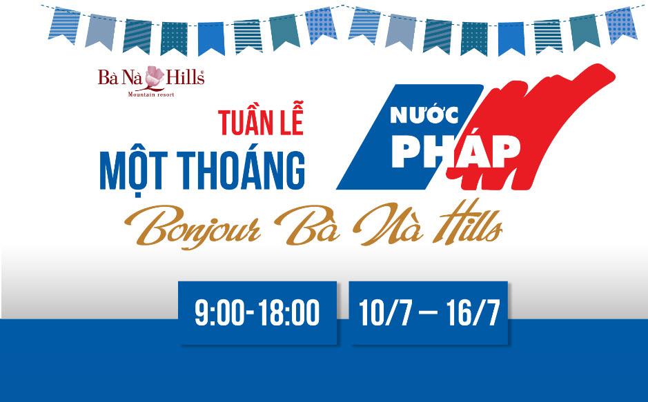 """Tuần lễ """"Một thoáng nước Pháp"""" lần đầu tiên được tổ chức tại Bà Nà Hills - 1"""