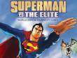 Cinemax 25/7: Superman Vs. The Elite