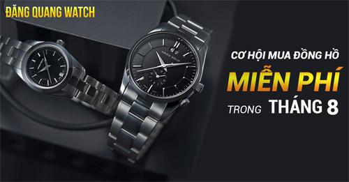 """Cơ hội """"Mua đồng hồ miễn phí"""" tại Đăng Quang Watch - 1"""