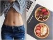 3 bí quyết để giảm cân mà không cần ăn kiêng