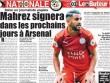 NÓNG: Mẹ Mahrez xác nhận con trai đến Arsenal