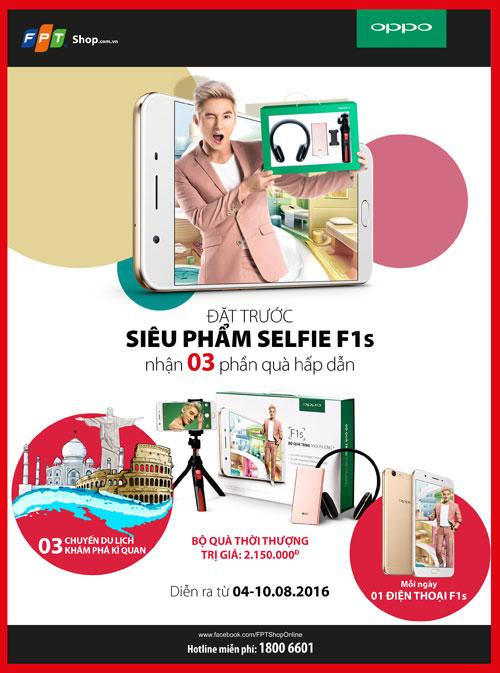 Chọn F1s – Selfie đẹp mê hồn, Sao cũng mê mệt - 3