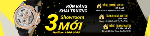 Đăng Quang Watch mở thêm 3 showroom với ưu đãi hấp dẫn - 2