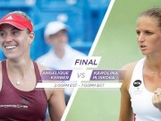 Pliskova - Kerber: Phong độ kinh ngạc (CK WTA Cincinnati)