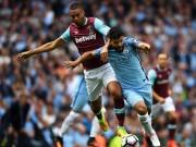 TRỰC TIẾP Man City - West Ham: Coi chừng có biến