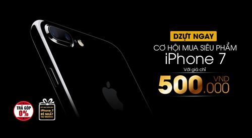 """Thị trường Việt """"náo loạn"""" ngày đầu có iPhone 7 - 4"""
