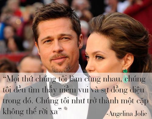 """Những phát ngôn tình yêu """"để đời"""" của cặp Jolie - Pitt - 1"""