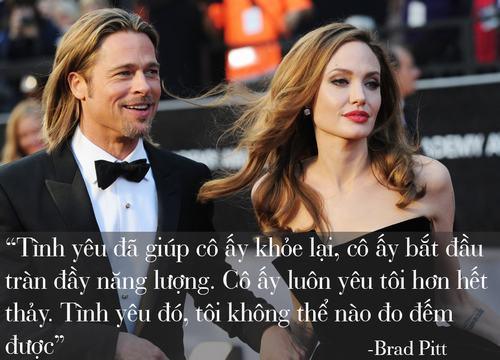 """Những phát ngôn tình yêu """"để đời"""" của cặp Jolie - Pitt - 6"""