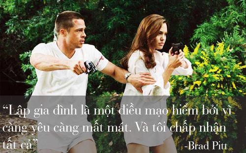 """Những phát ngôn tình yêu """"để đời"""" của cặp Jolie - Pitt - 10"""