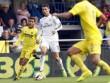 Real Madrid – Villarreal: Hỏa lực mạnh nhất