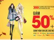 300 thương hiệu thời trang, mỹ phẩm đồng loạt giảm 50%!