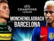 """TRỰC TIẾP M'Gladbach - Barca: """"Yếu huyệt"""" hàng thủ"""