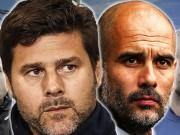Bóng đá - Tottenham gặp Man City: Pochettino sẽ khiến Pep run sợ