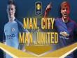 """MU - Man City: Derby đỉnh cao, so kè """"bom tấn"""""""