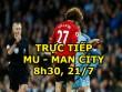 TRỰC TIẾP bóng đá MU - Man City: Phô trương thanh thế