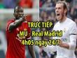 """TRỰC TIẾP bóng đá MU - Real Madrid: Sao trẻ háo hức """"ghi điểm"""" với Mourinho"""