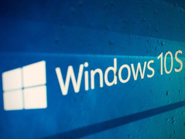 Công nghệ thông tin - Cách tải và cài đặt Windows 10 S cho máy tính cá nhân