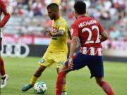 Atletico Madrid - Napoli: Thẻ đỏ  &  ngược dòng 9 phút