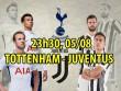 Tottenham – Juventus: Siêu trọng pháo so tài