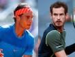 """BXH tennis 7/8: Nadal """"kỳ quan"""" thứ tư, Murray lại """"kiếp số 2"""""""