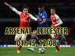 """Arsenal – Leicester City: """"Pháo dàn"""" dọa cựu vương"""