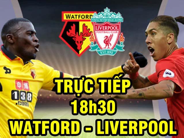 TRỰC TIẾP bóng đá Watford - Liverpool: Vừa đá vừa ngóng Coutinho (vòng 1 Ngoại hạng Anh)