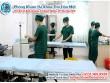 Phòng khám Đa khoa Thủ Dầu Một - nơi giải quyết nỗi lo bệnh trĩ