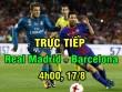 Real Madrid – Barcelona: Cúp bạc xoa dịu uất hận Ronaldo