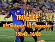 TRỰC TIẾP U22 Malaysia - U22 Singapore: Siêu phẩm sút xa xé lưới