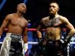 Tin thể thao HOT 18/8: McGregor đòi hạ Mayweather trong 2 hiệp