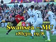 """Swansea – MU: """"Quỷ đỏ"""" hưng phấn chờ """"vùi dập"""" chủ nhà"""