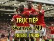 """TRỰC TIẾP Swansea - MU: Bất ngờ """"Thiên nga đen"""" chơi đôi công"""